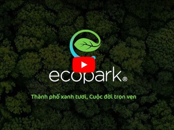 Ecopark - Thành phố triệu cây xanh